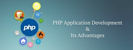 PHP Application Development And Its Advantages | Blog, Technical - Carmatec Inc | Software Solutions | Scoop.it