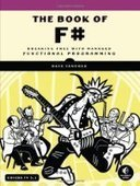 The Book of F#: Breaking Free with Managed Functional Programming - PDF Free Download - Fox eBook | haskell | Scoop.it