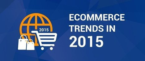 Ecommerce Trends in 2015 - KNOWARTH | KNOWARTH Technologies | Scoop.it