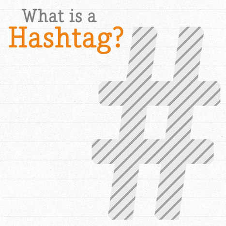 What Is A Hashtag? How To Use Hashtags On Twitter & Social Media | Educational Technology | Scoop.it