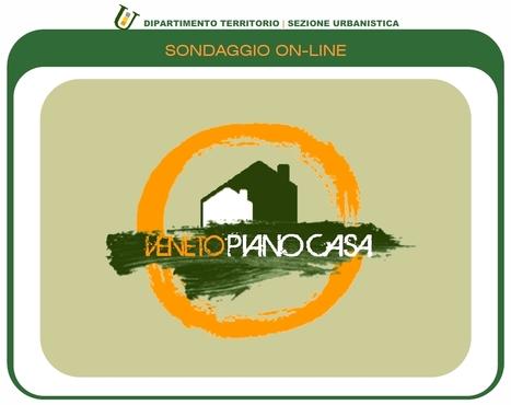 Regione del Veneto - Sondaggio piano casa | Urbanistica e Paesaggio | Scoop.it