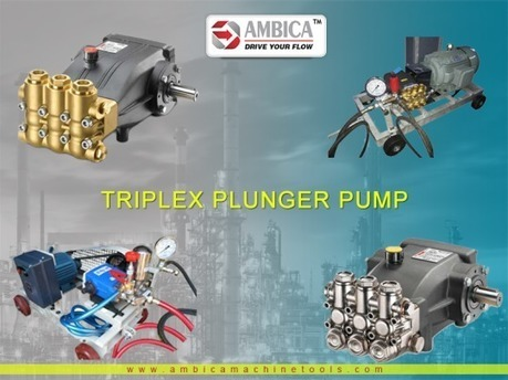 Ambica Machine Tools - A Leading Triplex Plunger Pump Manufacturer | Buy the Best Pump from Centrifugal Pump Supplier | Scoop.it