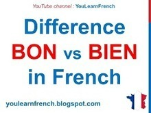 Difference between bon and bien in French | French tutoring Paris | French Teacher in Paris | Scoop.it