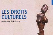 La déclaration de Fribourg sur les droits culturels (2007) – Droits Culturels   Gérer une bibliothèque publique   Scoop.it