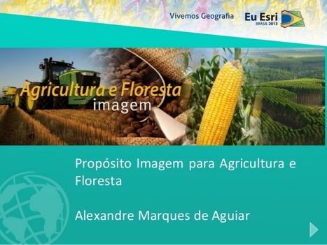 EuEsri 2013 - Imagem Agricultura e Floresta Presentations on SlideShare | Agronegócio | Scoop.it
