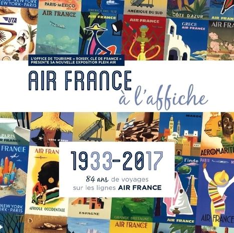 Air France à l'affiche à Roissy-en-France | Médias sociaux et tourisme | Scoop.it
