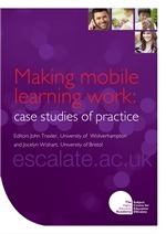 Publication: Making mobile learning work: case studies of practice | ESCalate | e-Assessment | Scoop.it