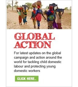 Global March Against Child Labour :: Child Domestic Labour Campaign | Counter Child Trafficking News | Scoop.it