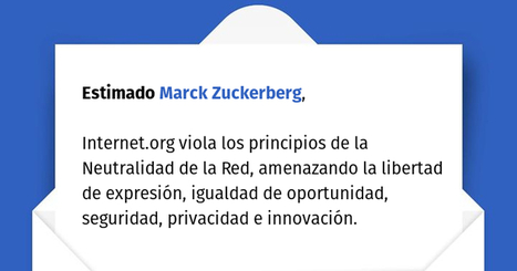 Open Letter to Mark Zuckerberg Regarding Internet.org, Net Neutrality, Privacy and Security | Peer2Politics | Scoop.it