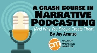 A Crash Course in Narrative Podcasting (And Why You Should Create Them) | Art - Craft - Design- Net | Scoop.it