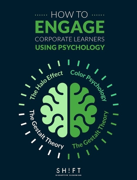 How to Engage Corporate Learners Using Psychology | Malta Digital Curation and Learning | Scoop.it