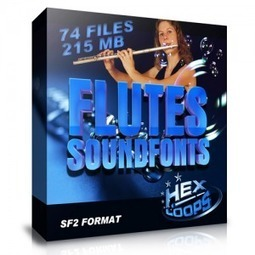 Download Flutes Soundfonts Files | SF2 Format | Hex Loops | nice | Scoop.it