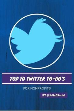 Top 10 Twitter To Do's for Nonprofits - Lincoln, MA - Lincoln Journal | Volunteers & Nonprofits | Scoop.it
