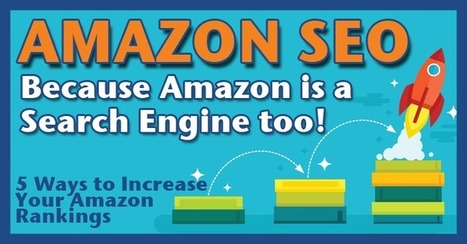 Amazon SEO Tactics: Because Amazon is A Search Engine Too | Rochester SEO 1-888-846-7848 Rochester NY SEO Marketing Expert | Scoop.it