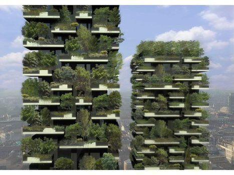World's First Vertical Forest - in Milan | Random Ephemera | Scoop.it