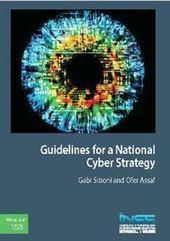 #CyberSecurity: #Guidelines for a National #CyberStrategy via @GabiSiboni | #Security #InfoSec #CyberSecurity #Sécurité #CyberSécurité #CyberDefence & #DevOps #DevSecOps | Scoop.it