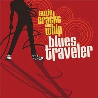 Blues Traveler – Suzie Cracks The Whip (429 Records,2012) | El juke-joint | Scoop.it
