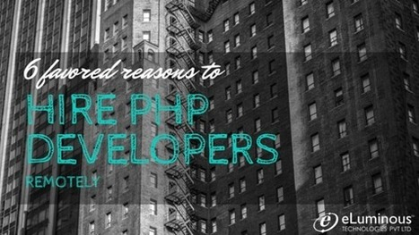 Hire PHP Developers Remotely   eLuminous Technologies   PHP development Company   Scoop.it
