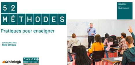 52 méthodes pratiques pour enseigner - Wolfgang Mattes, Rémy Danquin @reseau_canope | Teaching FRENCH | Scoop.it