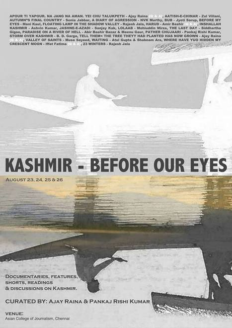 KASHMIR – BEFORE OUR EYES: a 4 day film festival in Chennai | Facebook | Kashmir Film Festival | Scoop.it