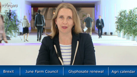 EU Agriculture Briefing: Brexit, June Farm Council & Glyphosate renewal | EU Agriculture | Scoop.it