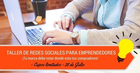 Taller de Redes sociales para emprendedores - | Marketing Digital | Scoop.it