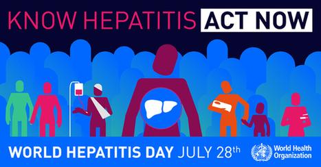 Know hepatitis - Act now | Hepatitis C New Drugs Review | Scoop.it