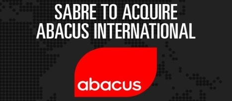 Sabre closes Abacus deal - CEO Robert Bailey goes as Sabre moves in - Tnooz | Travel Sales and Marketing | Scoop.it