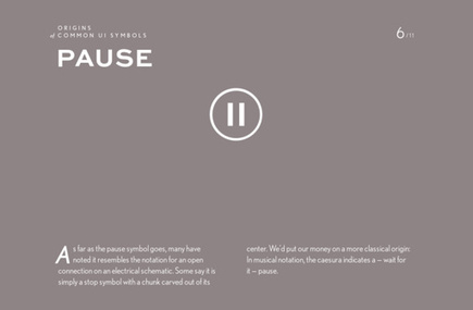 'Pause' from 'Origins of Common UI Symbols' by Shuffle Magazine | 1337 | Scoop.it
