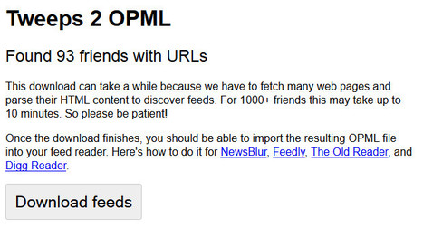 Tweeps 2 OPML: a tool to get all your Twitter followings by RSS feeds | François MAGNAN  Formateur Consultant | Scoop.it