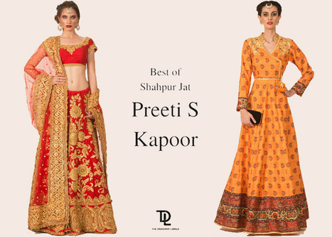 Shahpur Jat based designer, Preeti S Kapoor's designs celebrate the richness of tradition | rejdeep7830 | Scoop.it
