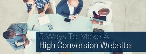 5 Ways To Make A High Conversion Web Design   thriveideas   Scoop.it