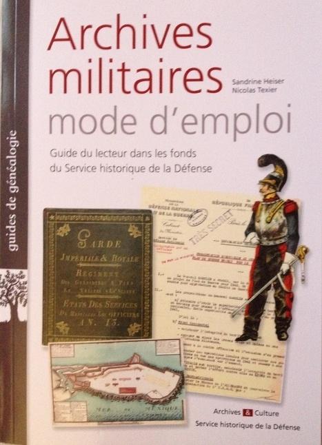 Archives militaires : lecture - L' univers de Céline | Auprès de nos Racines - Généalogie | Scoop.it