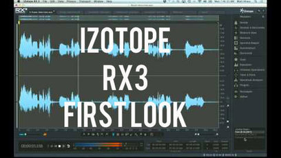 iZotope RX3 Is Released - In Depth Video, We take a look at the new features (Video) | SOUND DESIGNER | Scoop.it