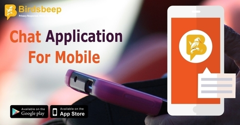Mobile Messaging Application Is A Must For Everyone Wishing To Communicate With Others Instantly | Birds Beep | Scoop.it