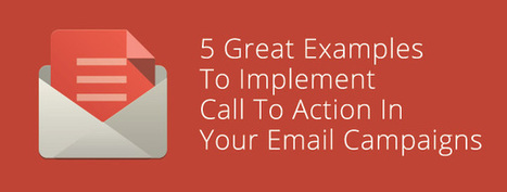 5 Great Examples To Implement Call To Action In Your Email Campaigns | The Rendezvous Show Indie Artist Music Tips | Scoop.it