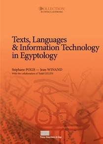"""""""Texts, Languages & Information Technology in Egyptology """" 
