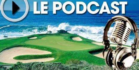 Radio Golf du 12 septembre   Nouvelles du golf   Scoop.it
