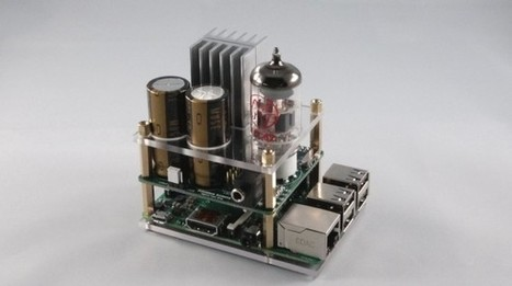 Tiny tube amp is a HAT for your Raspberry Pi | Chips | Geek.com | Raspberry Pi | Scoop.it