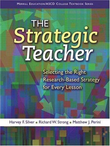 The Strategic Teacher: Selecting the Right Research-Based Strategy for Every Lesson | E-Toolbox | Scoop.it