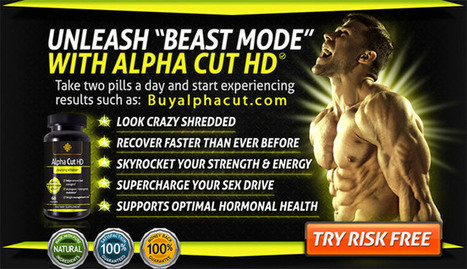Alpha Cut HD Supplement Testosterone Booster Free Trial   Benefits of Alpha Cut HD Muscle building supplement   Scoop.it