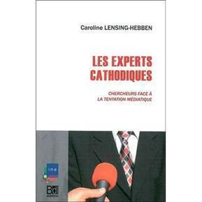 Lire : Les Experts cathodiques, de Caroline Lensing-Hebben - Acrimed (Satire) | pigiste | Scoop.it