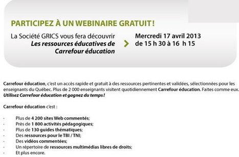 Les ressources éducatives de Carrefour éducation - Webinaire gratuit - 17 avril 2013 | Pédagogie, TICE, E-learning | Scoop.it