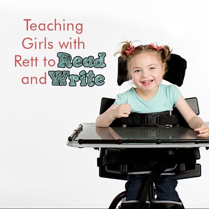 Teaching Girls with Rett to Read and Write – Rett University   Rett Syndrome   Scoop.it