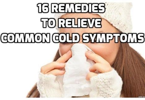 16 Remedies for Treating Common Cold | How To Have A Better Sex Life | Scoop.it