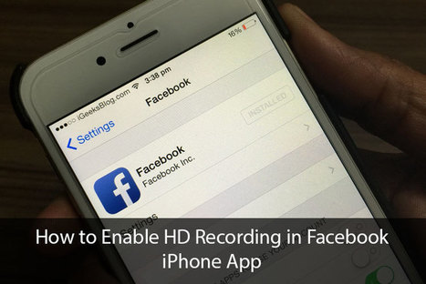 How to Enable HD Video Recording for Facebook on iPhone and iPad | Ipad apps | Scoop.it
