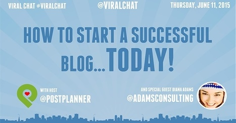 How to Start a Successful Blog... Today! | Public Relations & Social Media Insight | Scoop.it
