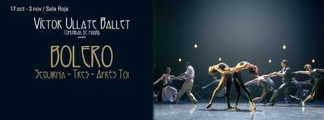 VÍCTOR ULLATE BALLET. TEATROS DEL CANAL (MADRID) DEL 17 DE OCTUBRE AL 3 DE NOVIEMBRE. | Terpsicore. Danza. | Scoop.it