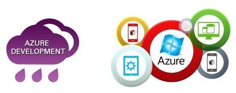 Azure Development - Azure Developers By Evince Development | eCommerce Websites, Software Development Company | Scoop.it