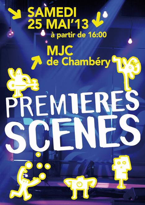 Festival Prem1ères Scènes, samedi 25 mai à partir ... - MJC Chambéry   Chambéry Actu   Scoop.it
